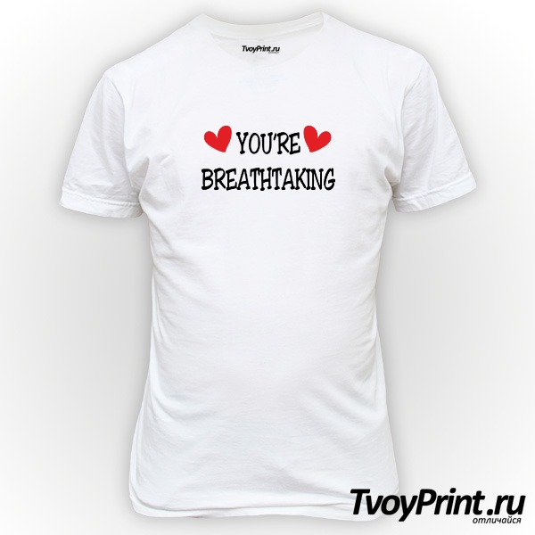 Футболка YOU'RE BREATHTAKING