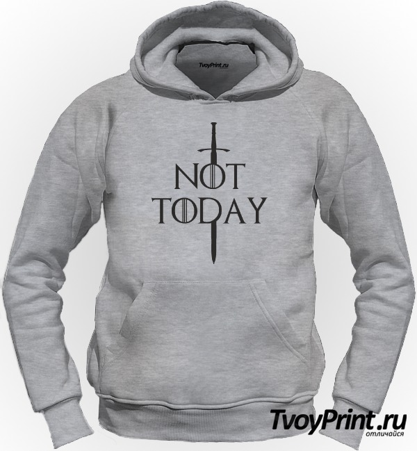 Толстовка not today