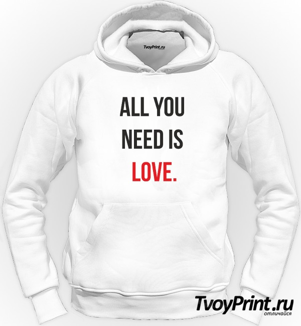 Толстовка all you need is love