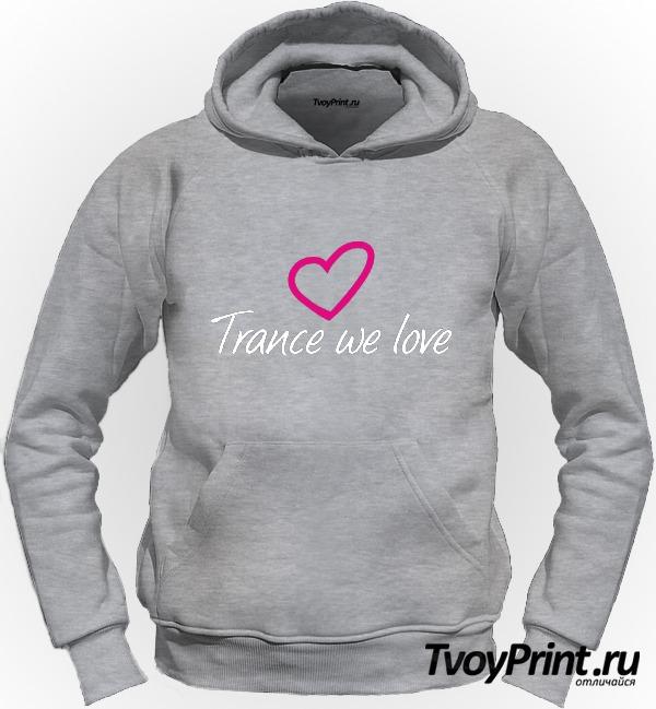Толстовка Trance we love