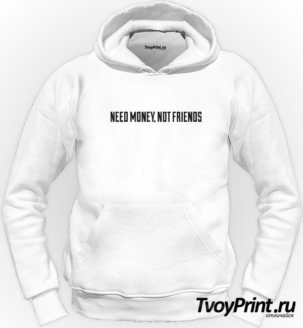 Толстовка NEED MONEY, NOT FRIENDS