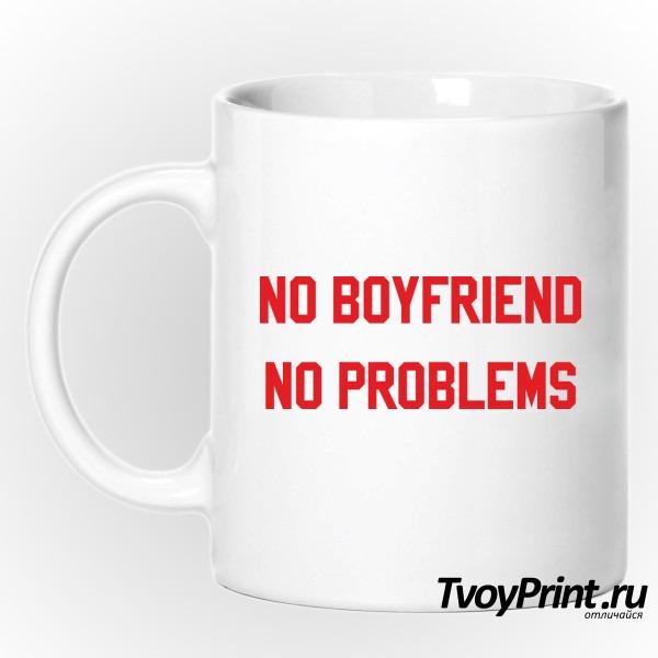 Кружка no boyfriend no problem