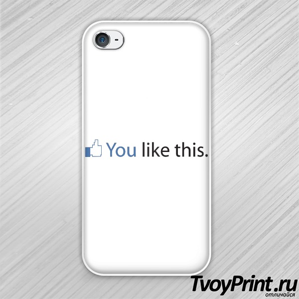 Чехол iPhone 4S You like this