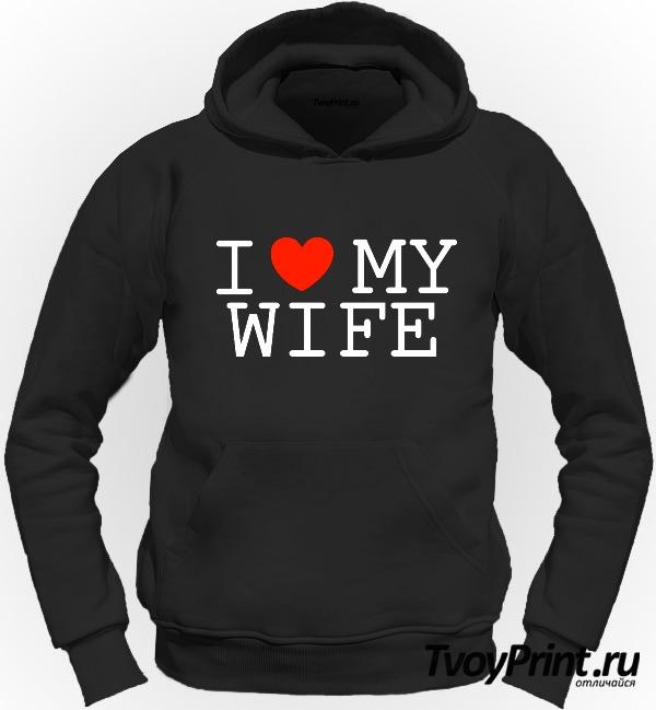 Толстовка I love my wife