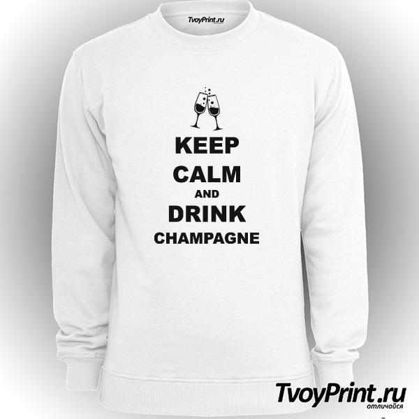 Свитшот keep calm and drink champagne