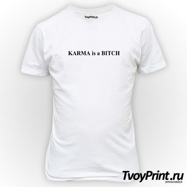 Футболка Karma is a bitch