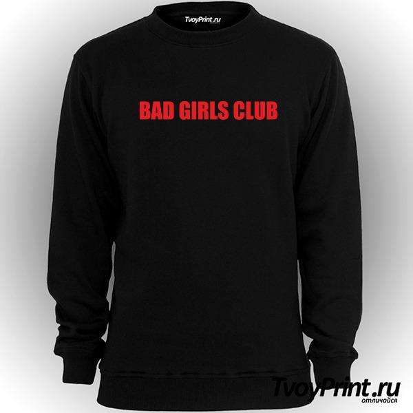 Свитшот bad girls club