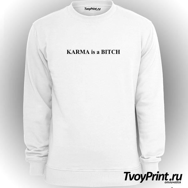 Свитшот Karma is a bitch