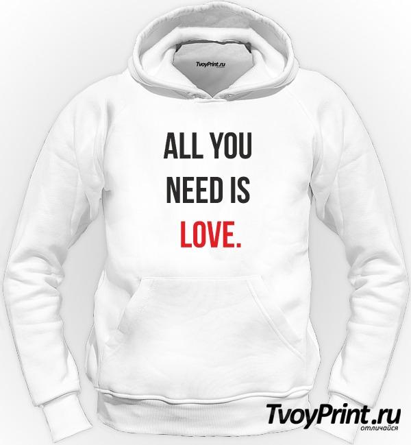Толстовка all you need is love