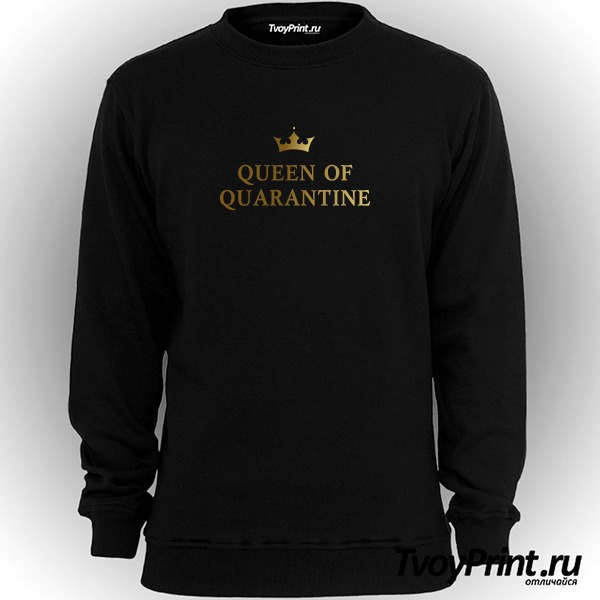 Свитшот QUEEN OF QUARANTINE
