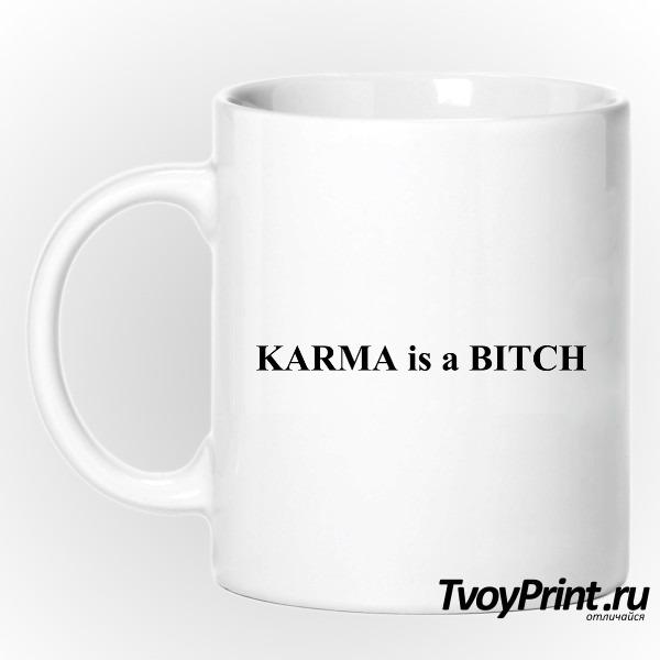 Кружка Karma is a bitch