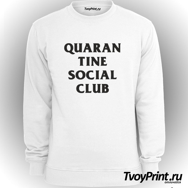 Свитшот QUARAN TINE SOCIAL CLUB