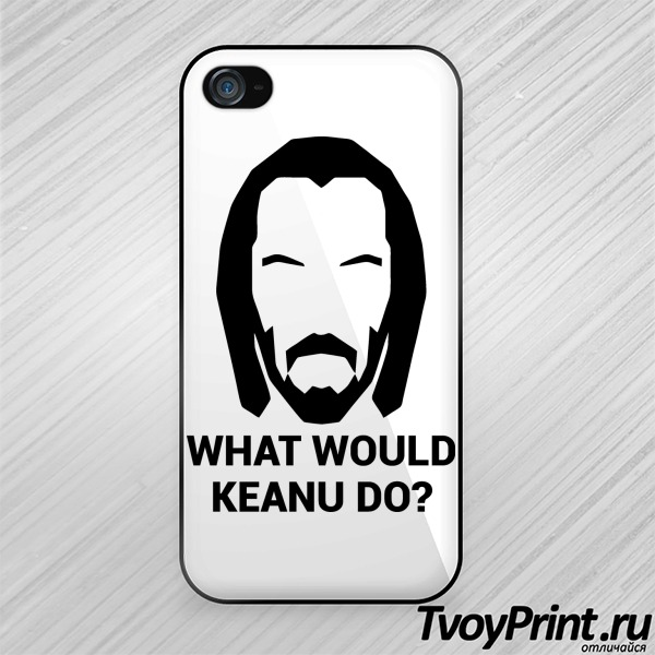 Чехол iPhone 4S WHAT WOULD KEANU DO ?
