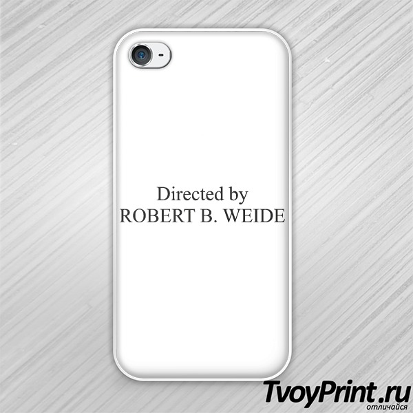 Чехол iPhone 4S Directed by ROBERT B. WEIDE