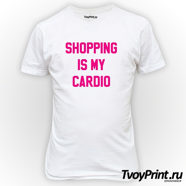 Футболка shopping is my cardio