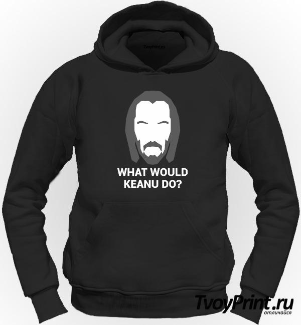 Толстовка WHAT WOULD KEANU DO ?
