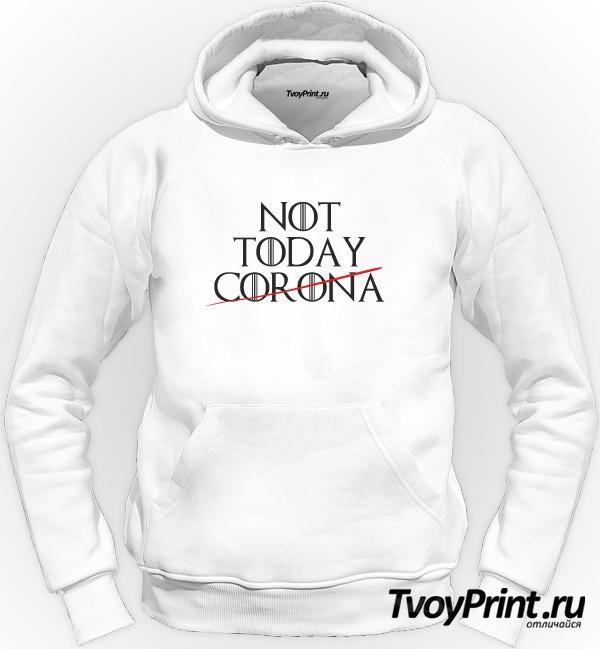 Толстовка Not TODAY CORONA