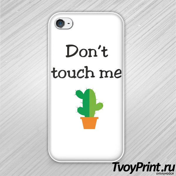 Чехол iPhone 4S DONT TOUCH ME