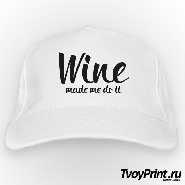 Бейсболка  вино заставило меня сделать это )