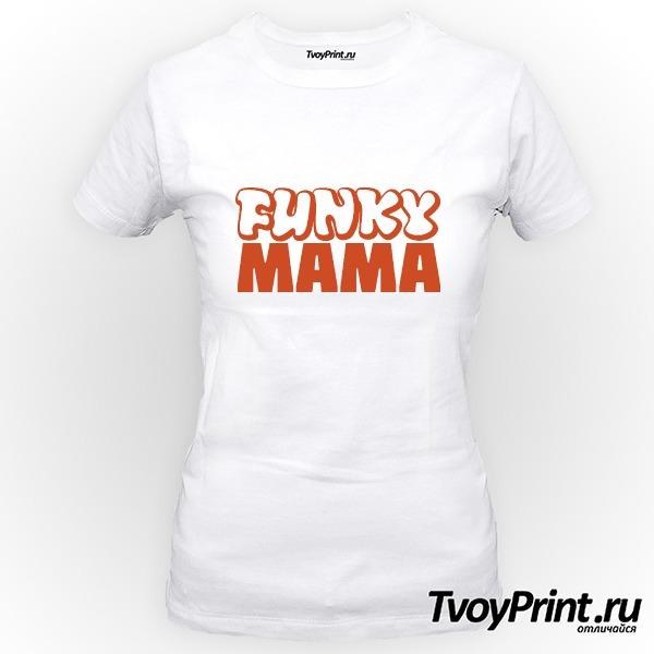 Футболка Funky МАМА (жен.)