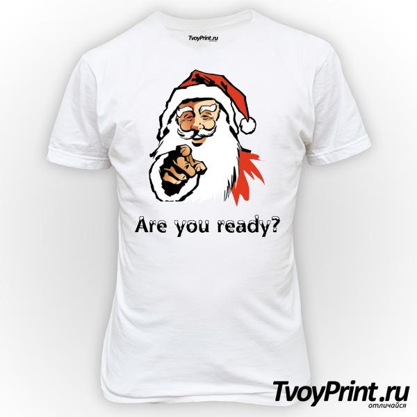 Футболка новогодняя are you ready